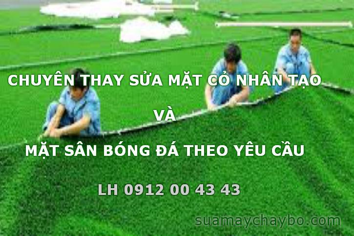 Sửa chữa cỏ nhân tạo sân bóng đá ở đâu giá rẻ