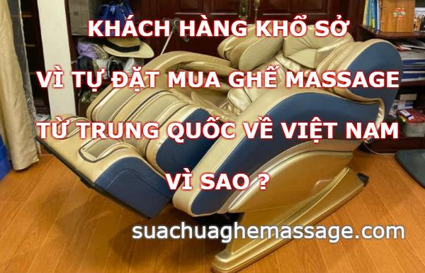 Khách hàng khổ sở vì tự mua ghế massage từ Trung Quốc
